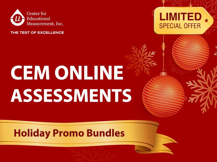 CEM Online Assessment Holiday Promo