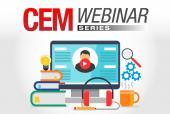 CEM Webinar Series