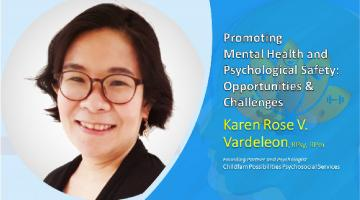 Promoting Mental Health and Psychological Safety: Opportunities and Challenges